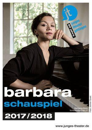 Barbara - Gegen das Vergessen UA, Junges Theater Göttingen, 2017-2018